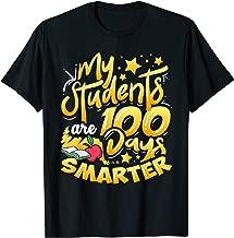 Teacher 100th Day of School 100 Days smarter T-Shirt