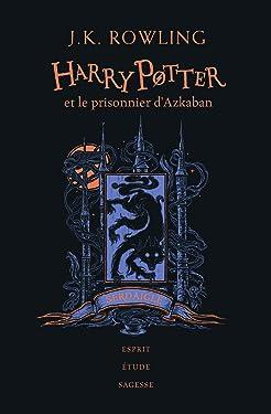 Harry Potter et le prisonnier d'Azkaban: Édition Serdaigle (Grand format littérature - Romans Ado) (French Edition)