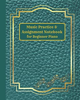 Green Faux Leather Music Practice & Assignment Notebook for Beginner Piano: 52-Week Lesson Record Log, Goal Setting Tracke...