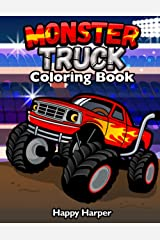 Monster Truck Coloring Book: A Fun Coloring Book For Kids Ages 4-8 With Over 25 Designs of Monster Trucks Paperback