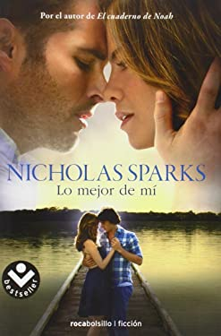 Lo mejor de mi / The Best of Me (Spanish Edition)