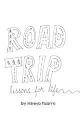 Road Trip: lessons for life Kindle Edition
