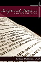 Scriptural Stations - a Way of the Cross