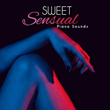 Sweet Sensual Piano Sounds: Background Café Jazz for the Weekend, Perfect for Drinking Coffee, Nice Time Spending with Love