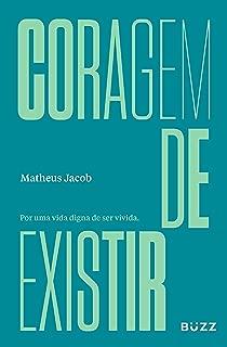 Coragem de existir (Portuguese Edition)