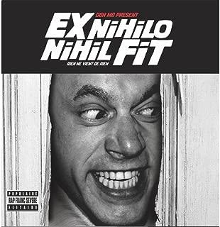 Ex Nihilo Nihil Fit [Explicit]