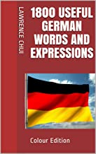1800 Useful German Words and Expressions: Colour Edition (English Edition)