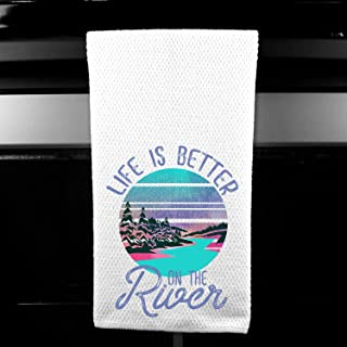 Life is Better on the River Outdoors Kitchen Bar Tea Towel