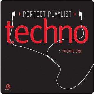 Perfect Playlist Techno, Vol. One