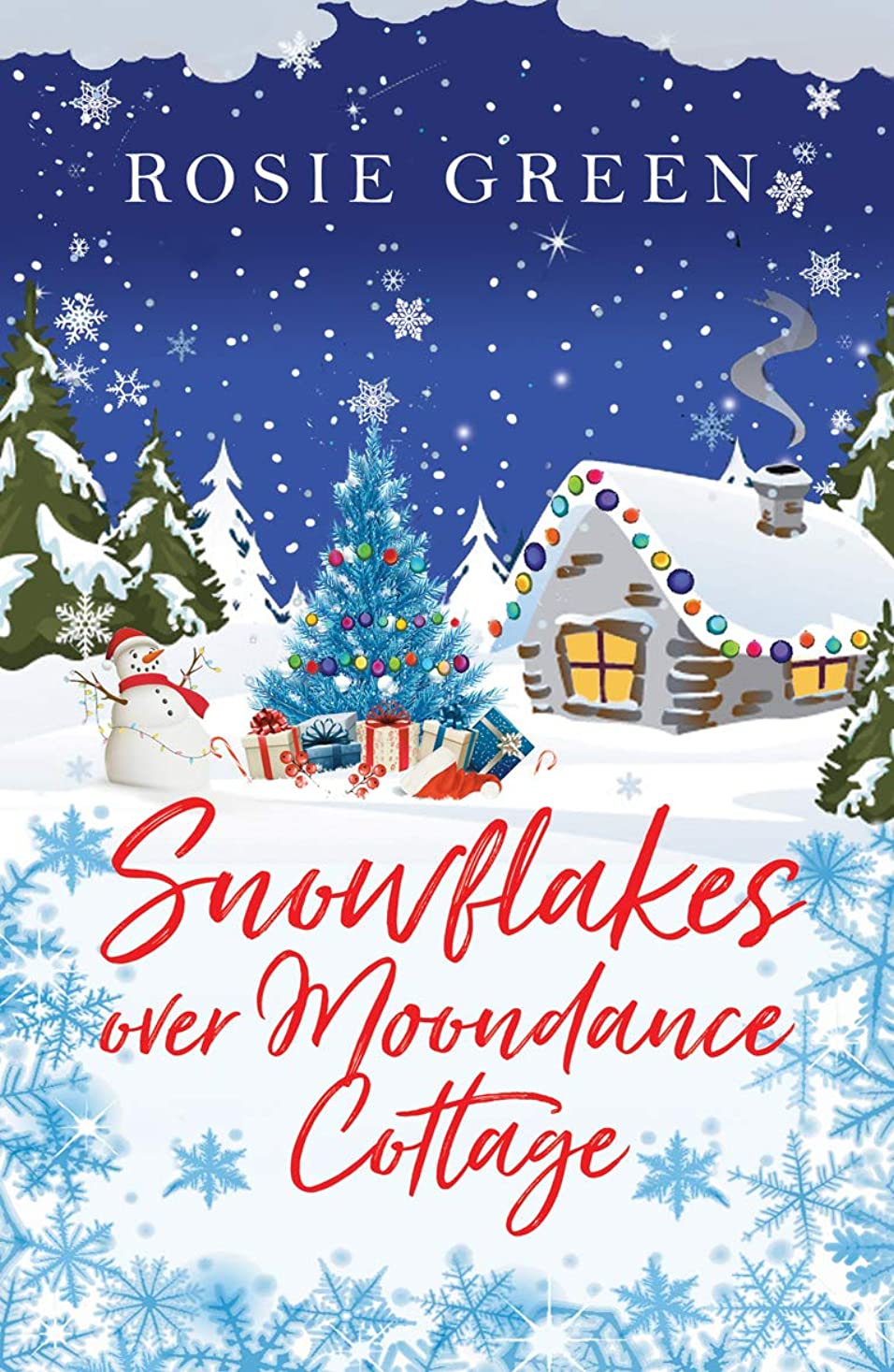 微視的石灰岩ファイナンスSnowflakes over Moondance Cottage: A glorious festive treat of a read, full of family drama and sparkling romance (English Edition)