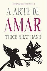 A arte de amar (Mindfulness essentials) eBook Kindle