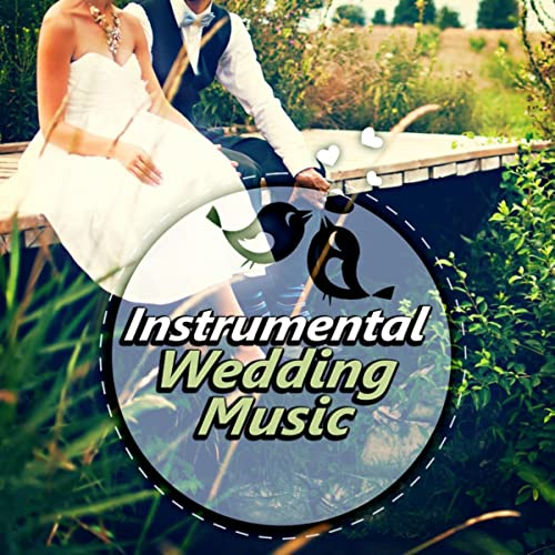 Instrumental Wedding Music - Romantic Piano Music, Wedding Songs