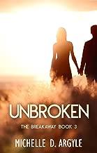 Unbroken: A Breakaway Novella (The Breakaway Book 3)