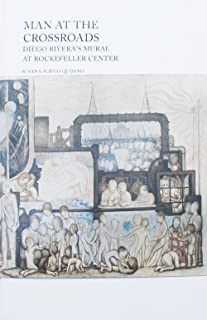 Man at the Crossroads: Diego Rivera's Mural at Rockefeller Center (English and Spanish Edition)