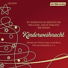 Kinderweihnacht: Mit Geschichten und Gedichten von Paula Dehel, Joachim Ringelnatz und anderen