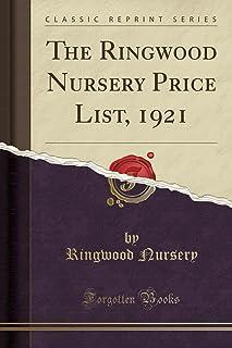 The Ringwood Nursery Price List, 1921 (Classic Reprint)
