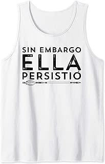 Nevertheless She Persisted Spanish Feminism Mujer Latina Tank Top