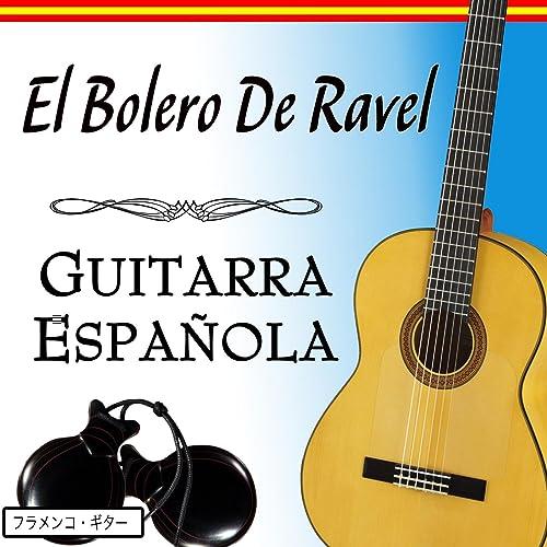 El Bolero De Ravel con Guitarra Española de Salvador Andrades en ...