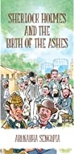Best sherlock holmes and the birth of the ashes Reviews