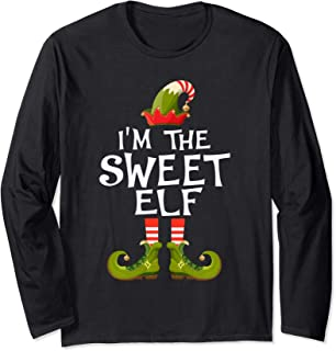 I'm The Sweet Elf Costume Matching Family Christmas Gift Long Sleeve T-Shirt