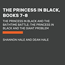 The Princess in Black, Books 7-8: The Princess in Black and the Bathtime Battle; The Princess in Black and the Giant Problem