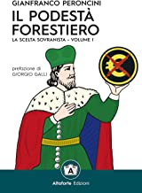 Permalink to Il podestà forestiero. La scelta sovranista. Ediz. speciale: 1 PDF