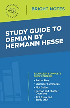 Study Guide to Demian by Hermann Hesse (Bright Notes)