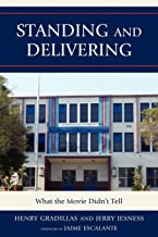 Standing and Delivering: What the Movie Didn't Tell (New Frontiers in Education)