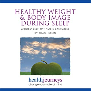 Meditations for Healthy Weight and Body Image during Sleep - Receiving Healthy Messages about Body Image during the Receptive State of  Sleep