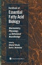 Handbook of Essential Fatty Acid Biology: Biochemistry, Physiology, and Behavioral Neurobiology (English Edition)