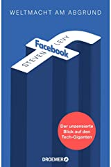 Facebook - Weltmacht am Abgrund: Der unzensierte Blick auf den Tech-Giganten (German Edition) Kindle Edition
