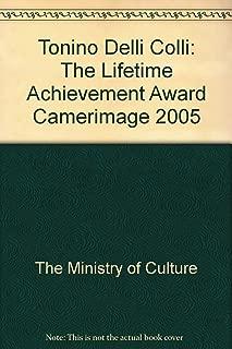 Tonino Delli Colli: The Lifetime Achievement Award Camerimage 2005