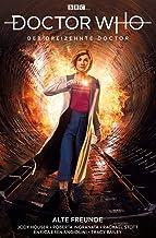 Doctor Who - Der dreizehnte Doctor: Bd. 3: Alte Freunde