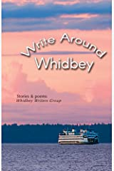 Write Around Whidbey Kindle Edition
