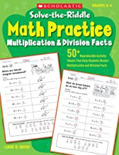 Solve-the-Riddle Math Practice: Multiplication & Division Facts: 50+ Reproducible Activity Sheets That Help Students Master Multiplication and Division Facts