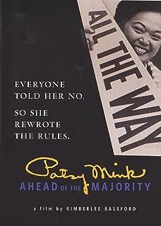 Patsy Mink - Ahead of the Majority