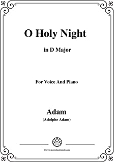 Adam-O Holy night cantique de noel in D Major, for Voice and Piano (French Edition)