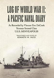 Log of World War II: A Pacific Naval Diary