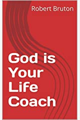God is Your Life Coach Kindle Edition