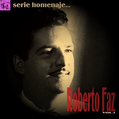 Serie Homenaje: Roberto Faz, Vol.1 by Roberto Faz & Conjunto Casino on Amazon Music - Amazon.com