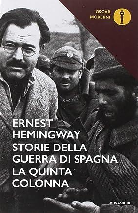 Storie della guerra di Spagna. La quinta colonna