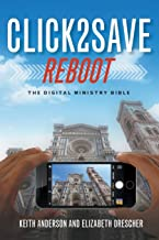 Click2Save REBOOT: The Digital Ministry Bible