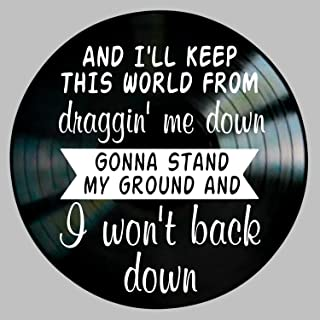 I Won't Back Down Song Lyric Art Inspired by Tom Petty Vinyl Record Album Wall Decor