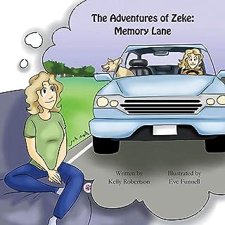The Adventures of Zeke: Memory Lane