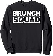 Brunch Squad funny Matching Group Brunch Squad Sweatshirt