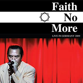 Faith No More: Live in Germany 2009 (Live)