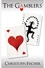 The Gamblers (Fraud or Miracle? Book 2) Kindle Edition