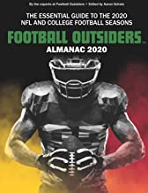 Football Outsiders Almanac 2020: The Essential Guide to the 2020 NFL and College Football Seasons