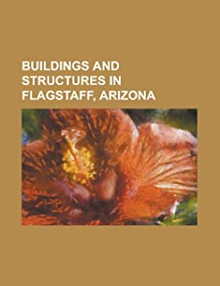 Buildings and Structures in Flagstaff, Arizona: Museums in Flagstaff, Arizona, Lowell Observatory