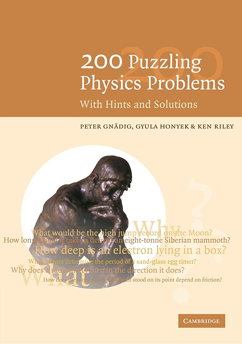 ポーターいじめっ子湾200 Puzzling Physics Problems: With Hints and Solutions